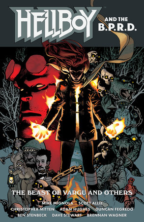 Hellboy and the B.P.R.D.: The Beast of Vargu and Others by Mike Mignola and Scott Allie