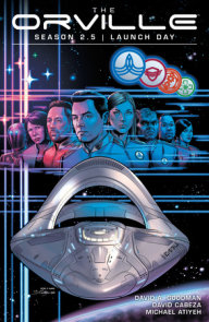 The Orville Season 2.5: Launch Day
