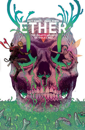 Ether Volume 3: The Disappearance of Violet Bell by Matt Kindt