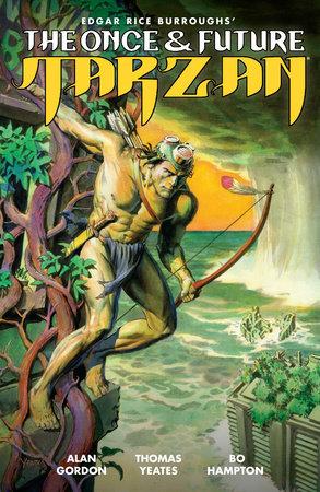 The Once and Future Tarzan by Alan Gordon
