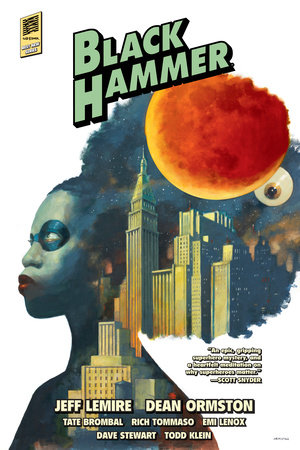 Black Hammer Library Edition Volume 2 by Jeff Lemire