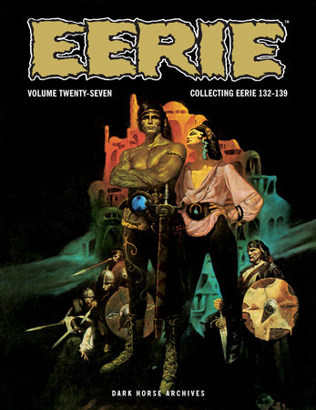 Eerie Archives Volume 27 by Various, William Dubay, Don McGregor and Bud Lewis