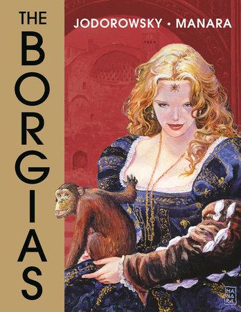 The Borgias by Alejandro Jodorowsky