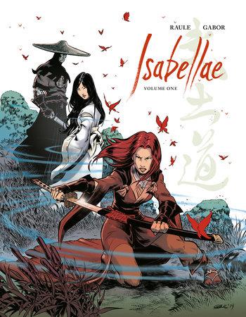 Isabellae Volume 1 by Raule