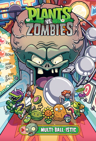 Plants vs. Zombies Volume 17: Multi-ball-istic by Paul Tobin
