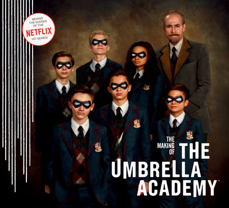 The Making of The Umbrella Academy by Netflix, Gerard Way and Gabriel Ba