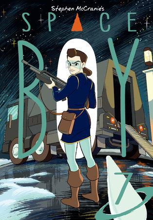 Stephen McCranie's Space Boy Volume 7 by Stephen McCranie
