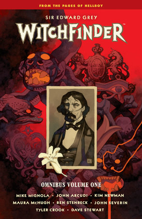 Witchfinder Omnibus Volume 1 by Mike Mignola, John Arcudi and Maura McHugh