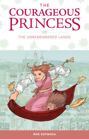 Courageous Princess Volume 2 by Rod Espinosa