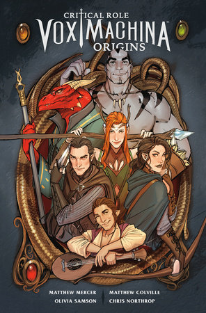 Critical Role Vox Machina: Origins Volume 1 by Critical Role, Matthew Mercer and Matthew Colville