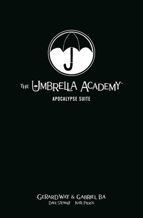 The Umbrella Academy Library Edition Volume 1: Apocalypse Suite by Gerard Way