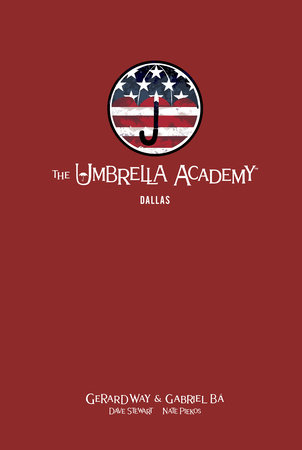 The Umbrella Academy Library Edition Volume 2: Dallas by Gerard Way