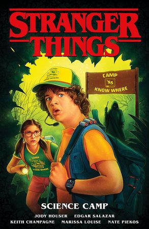 Stranger Things: Science Camp by Jody Houser