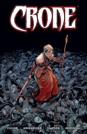 Crone by Dennis Culver