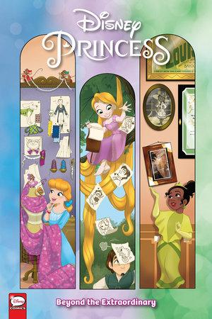Disney Princess: Beyond the Extraordinary by Amy Mebberson
