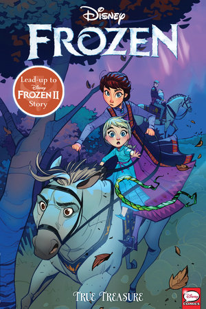 Disney Frozen: True Treasure by Joe Caramagna