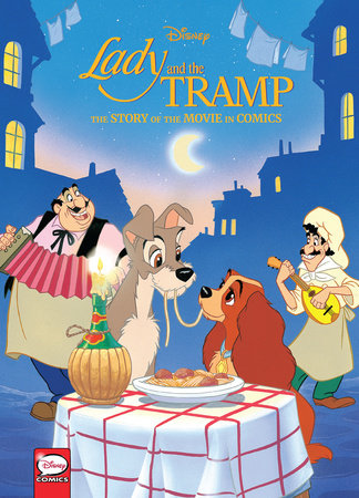 Disney Lady and the Tramp: The Story of the Movie in Comics by Disney
