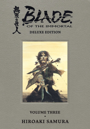 Blade of the Immortal Deluxe Volume 3 by Hiroaki Samura