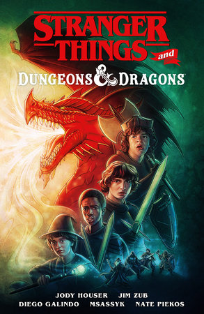 Stranger Things and Dungeons & Dragons by Jody Houser and Jim Zub