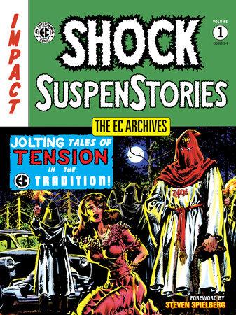 The EC Archives: Shock Suspenstories Volume 1 by Various