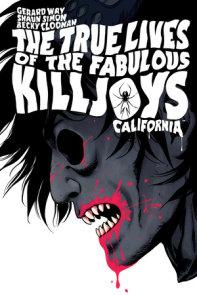 The True Lives of the Fabulous Killjoys: California Library Edition
