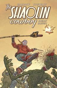 Shaolin Cowboy: Shemp Buffet