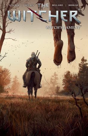 The Witcher Volume 6: Witch's Lament by Bartosz Sztybor