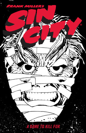 Frank Miller's Sin City Volume 2: A Dame to Kill For (Fourth Edition) by Frank Miller