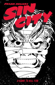 Frank Miller's Sin City Volume 2: A Dame to Kill For (Fourth Edition)