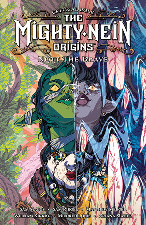 Critical Role: The Mighty Nein Origins--Nott the Brave by Sam Maggs