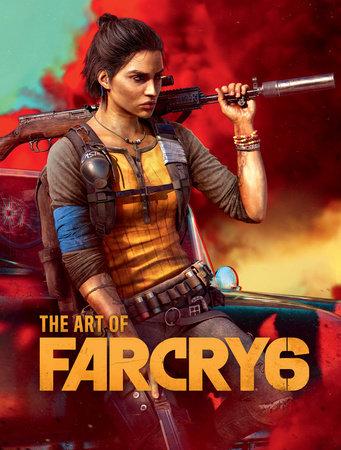 The Art of Far Cry 6 by Ubisoft