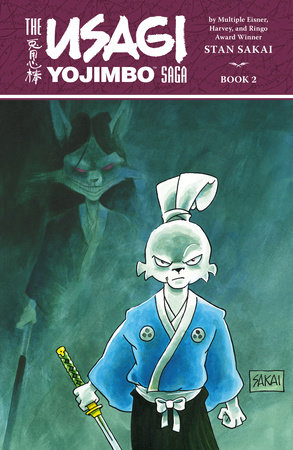 Usagi Yojimbo Saga Volume 2 (Second Edition) by Stan Sakai