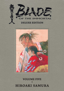 Blade of the Immortal Deluxe Volume 5
