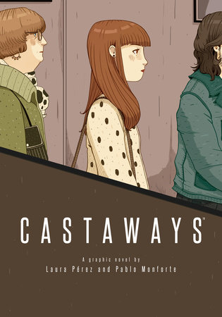 Castaways by Pablo Monforte