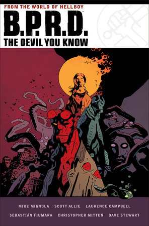 B.P.R.D.: The Devil You Know by Mike Mignola and Scott Allie
