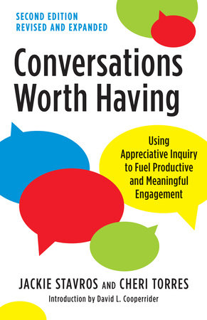 Conversations Worth Having, Second Edition by Jackie Stavros and Cheri Torres