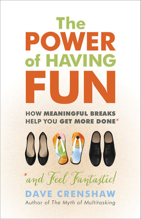 The Power of Having Fun by Dave Crenshaw