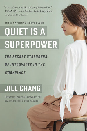 Quiet Is a Superpower by Jill Chang