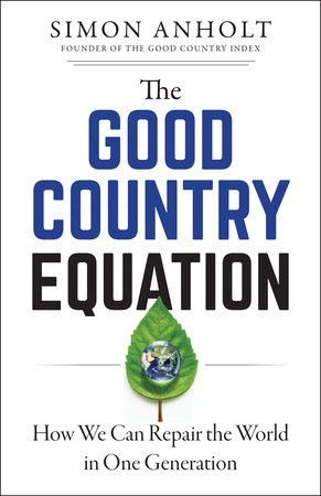 The Good Country Equation by Simon Anholt