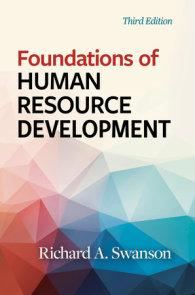 Foundations of Human Resource Development, Third Edition
