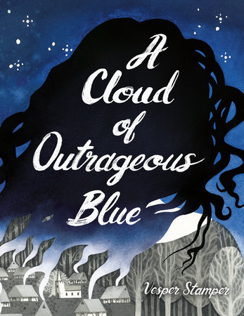 A Cloud of Outrageous Blue by Vesper Stamper