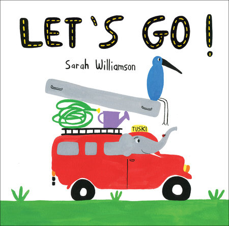Let's Go! by Sarah Williamson