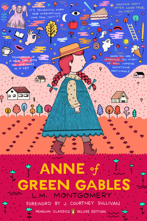 Anne of Green Gables by L  M  Montgomery | PenguinRandomHouse com: Books