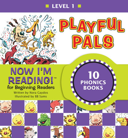 Now I'm Reading! Level 1: Playful Pals by Nora Gaydos