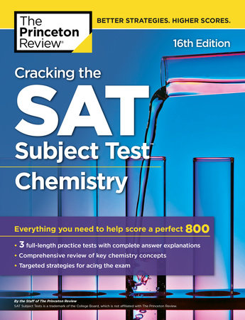 Cracking the SAT Subject Test in Chemistry, 16th Edition by The Princeton  Review | PenguinRandomHouse com: Books