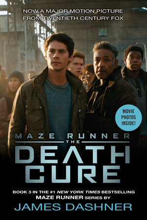 The Death Cure Movie Tie-in Edition (Maze Runner, Book Three) by James Dashner