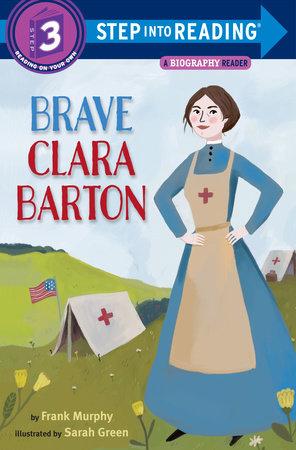 Brave Clara Barton by Frank Murphy