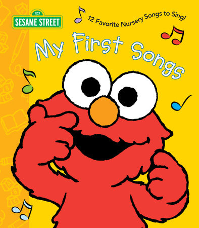 My First Songs (Sesame Street) by Random House