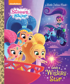 Catch a Wishing Star (Shimmer and Shine)
