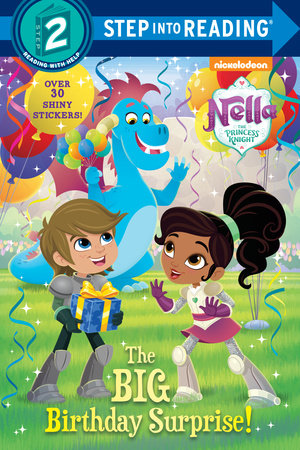 The Big Birthday Surprise! (Nella the Princess Knight) by Delphine Finnegan